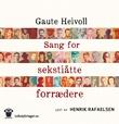 """""""Sang for sekstiåtte forrædere"""" av Gaute Heivoll"""