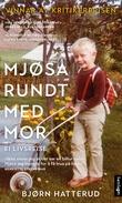 """""""Mjøsa rundt med mor - ei livsreise"""" av Bjørn Hatterud"""