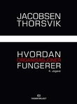 """""""Hvordan organisasjoner fungerer"""" av Dag Ingvar Jacobsen"""