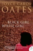 """""""Black girl / white girl"""" av Joyce Carol Oates"""