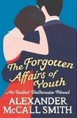 """The forgotten affairs of youth"" av Alexander McCall Smith"