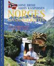 """""""Norges nasjonalretter - en matglad reise i vårt eget land"""" av Arne Brimi"""