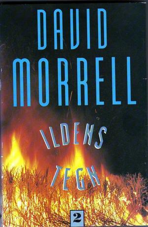 """""""Ildens tegn. Bd. 2"""" av David Morrell"""