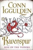 """""""Ravenspur rise of the Tudors"""" av Conn Iggulden"""