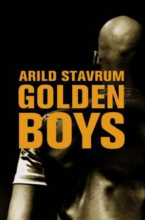 """""""Golden boys - roman"""" av Arild Stavrum"""