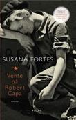 """Vente på Robert Capa"" av Susana Fortes"