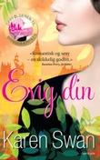 """""""Evig din - roman"""" av Karen Swan"""