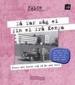 """""""Då far såg ei fin ei frå Kenya - pluss det beste fra 10 år med tull"""" av Sigmund Falch"""