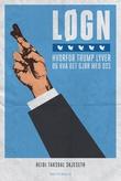 """""""Løgn - hvorfor Trump lyver og hva det gjør med oss"""" av Heidi Taksdal Skjeseth"""
