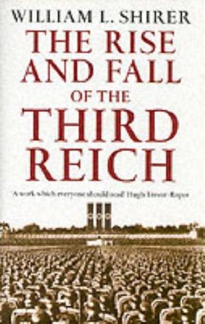 """""""The Rise and Fall of the Third Reich"""" av William L. Shirer"""
