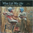 """What Life Was Like on the Bank of the Nile - Egypt 3050 - 30 BC"" av The Editors of Time-Life Books, Alexandria, Virginia"