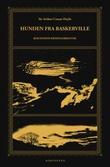 """""""Hunden fra Baskerville - en beretning om Sherlock Holmes"""" av Arthur Conan Doyle"""