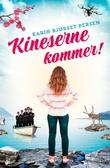 """""""Kineserne kommer! - roman"""" av Karin Bjørset Persen"""