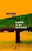 """""""Nesten til stede - roman"""" av Bjørn Olav Nordahl"""