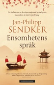 """""""Ensomhetens språk"""" av Jan-Philipp Sendker"""