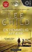 """""""En hemmelig affære - en Jack Reacher-thriller"""" av Lee Child"""