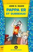 """""""Pappa er et surrehue!"""" av Anne B. Ragde"""