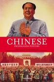 """Chinese Propaganda Posters - From the Collection of Michael Wolf (Special)"" av Anchee Min"