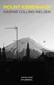 """""""Mount København"""" av Kaspar Colling Nielsen"""