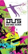 """""""Dus - den unge scenen 4"""" av Nina A.M. Eriksdatter"""