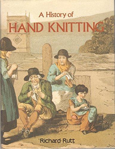 """""""A History of Hand Knitting"""" av Richard Rutt"""