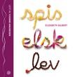 """""""Spis, elsk, lev"""" av Elizabeth Gilbert"""