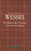 """""""Kierlighed uden Strømper. Comiske Fortællinger"""" av Johan Herman Wessel"""