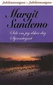 """""""Selv om jeg elsker deg ; Stjernetegnet"""" av Margit Sandemo"""