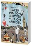 """""""Saker min son behöver veta om världen"""" av Fredrik Backman"""
