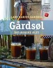 """""""Gårdsøl - det norske ølet"""" av Lars Marius Garshol"""