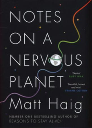 """Notes on a nervous planet"" av Matt Haig"