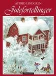 """""""Julefortellinger"""" av Astrid Lindgren"""