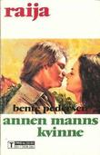 """""""Annen manns kvinne"""" av Bente Pedersen"""