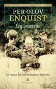 """""""Legionærene en roman om utleveringen av balterne"""" av Per Olov Enquist"""