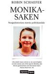 """""""Monika-saken - norgeshistoriens største politiskandale"""" av Robin Schaefer"""