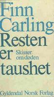 """""""Resten er taushet - skisser om døden"""" av Finn Carling"""