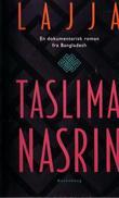 """""""Lajja - en dokumentarisk roman fra Bangladesh"""" av Taslima Nasrin"""