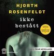 """""""Ikke bestått"""" av Michael Hjorth"""