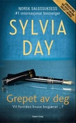 """Grepet av deg en Crossfire-roman"" av Sylvia Day"