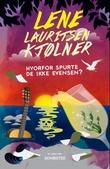 """""""Hvorfor spurte de ikke Evensen?"""" av Lene Lauritsen Kjølner"""