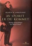 """""""Av sporet er du kommet - romlige fremstillinger hos Marcel Proust"""" av Henrik H. Langeland"""