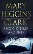 """Second time around"" av Mary Higgins Clark"
