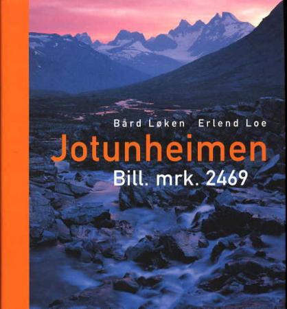 """""""Jotunheimen - bill. mrk. 2469"""" av Erlend Loe"""