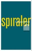 """""""Spiraler"""" av Dag Solstad"""
