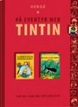 """""""Enhjørningens hemmelighet ; Rackham den rødes skatt"""" av Hergé"""