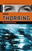 """""""Glassdukkene"""" av Jorun Thørring"""