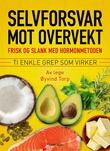 """""""Selvforsvar mot overvekt"""" av Øyvind Torp"""