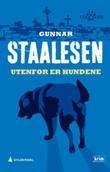 """""""Utenfor er hundene kriminalroman"""" av Gunnar Staalesen"""