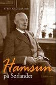 """""""Hamsun på Sørlandet"""" av Stein Gauslaa"""