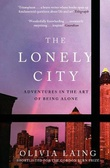 """The lonely city adventures in the art of being alone"" av Olivia Laing"